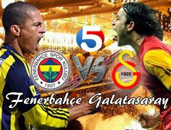 Fenerbahçe Galatasaray canlı izle
