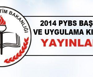 2014 PYBS Başvuruları ve Kılavuzu
