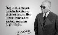 Atatürk'ün Her İlerlemenin Ve Kurtuluşun Anası Özgürlüktür Sözünün Anlamı