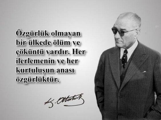 Atatürk'ün Her İlerlemenin Ve Kurtuluşun Anası Özgürlüktür Sözünün Anlamı ile ilgili görsel sonucu