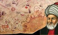 İlk Dünya Haritasını Çizen Türk Denizcisi Kimdir?